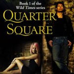 Quarter Square - A Novel of the Barbican – Released: 27th June 2011
