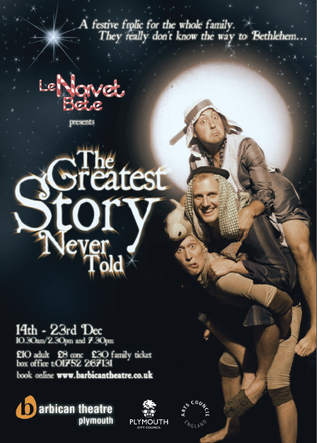 Barbican Theatre The Greatest Story Never Told