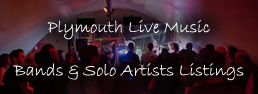Plymouth Live Music Bands & Solo Artists